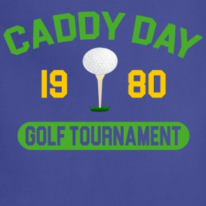 Caddy Day Golf Tournament - Caddyshack T-Shirts - Adjustable Apron