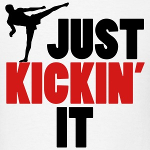 Martial Arts: just kickin' it Sportswear - Men's T-Shirt