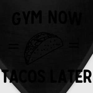 Gym now tacos later Sportswear - Bandana