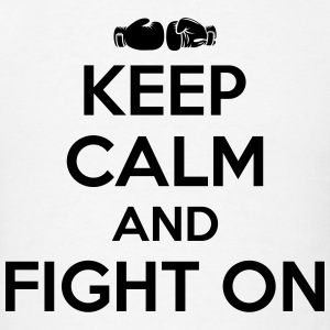Boxing: keep calm and fight on Sportswear - Men's T-Shirt