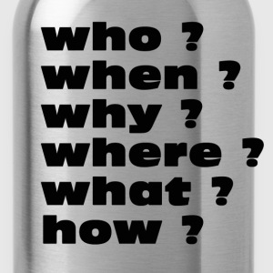 questions T-Shirts - Water Bottle