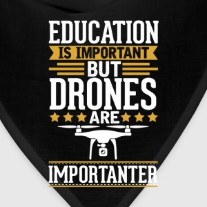 Drones Is Importanter Funny T-Shirt T-Shirts - Bandana