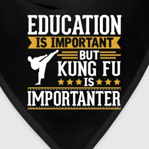 Kung Fu Is Importanter Funny T-Shirt T-Shirts - Bandana
