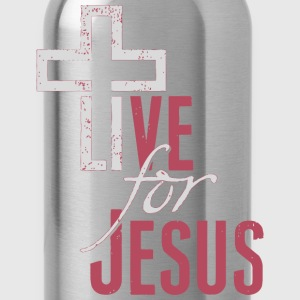 Live For Jesus - Water Bottle