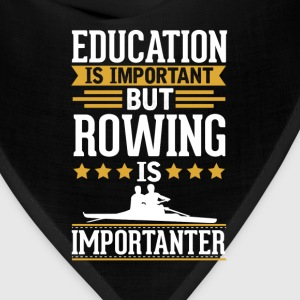 Rowing Is Importanter Funny T-Shirt T-Shirts - Bandana