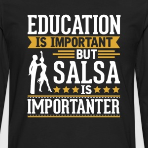 Salsa Is Importanter Funny T-Shirt T-Shirts - Men's Premium Long Sleeve T-Shirt