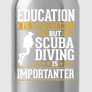 Scuba Diving Is Importanter Funny T-Shirt T-Shirts - Water Bottle
