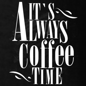 It`s always coffee time - Men's T-Shirt
