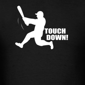 TOUCH DOWN - Men's T-Shirt