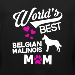 Belgian Malinois Dog Mom T-Shirt T-Shirts - Men's Premium Tank