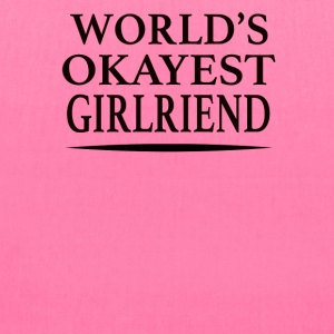 World's Okayest Girlfriend - Tote Bag