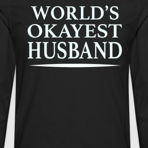 World's Okayest Husband - Men's Premium Long Sleeve T-Shirt