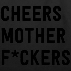 Cheers Mother Effers T-Shirts - Eco-Friendly Cotton Tote