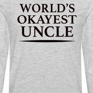 World's Okayest Uncle - Men's Premium Long Sleeve T-Shirt