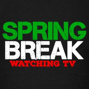 SPRING BREAK WATCHING TV 2017 Tanks - Men's T-Shirt