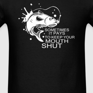 fish keep mouth shut - Men's T-Shirt
