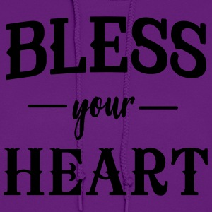Bless your heart T-Shirts - Women's Hoodie