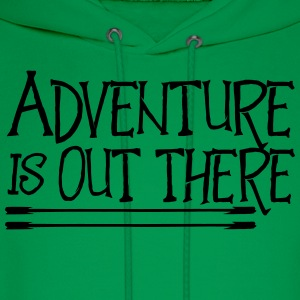 Adventure is out there T-Shirts - Men's Hoodie