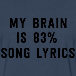 My brain is 83% song lyrics T-Shirts - Men's Premium Long Sleeve T-Shirt