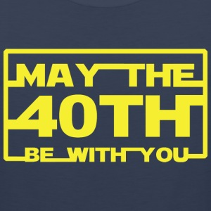 May the 40th be with you T-Shirts - Men's Premium Tank