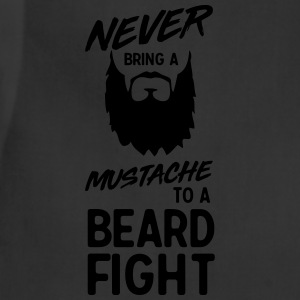 Never bring a mustache to a beard fight T-Shirts - Adjustable Apron