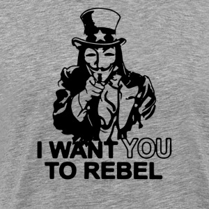 I  WANT YOU V FOR VENDETTA PARODY - Men's Premium T-Shirt