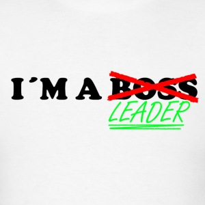 Im a Leader , not a BOSS - Men's T-Shirt