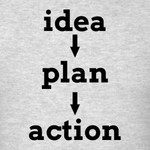 IDEA PLAN ACTION KEY TO SUCCESS Sportswear - Men's T-Shirt