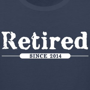 Retired since 2014 T-Shirts - Men's Premium Tank