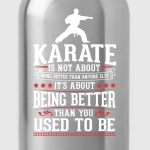 Karate The Best of You T-Shirt T-Shirts - Water Bottle