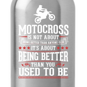 Motocross The Best of You T-Shirt T-Shirts - Water Bottle