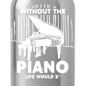 Without The Piano Shirt - Water Bottle