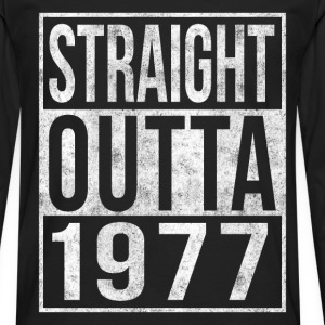 Straight Outta 1977 40th Birthday T-Shirts - Men's Premium Long Sleeve T-Shirt