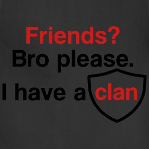 Friends? I have a clan - Adjustable Apron