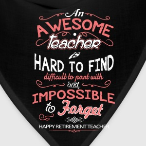 Awesome teacher - Hard to find, difficult to pant - Bandana