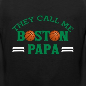 Boston basketball - They call me Boston Papa - Men's Premium Tank