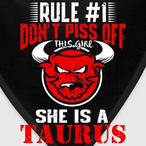 Taurus - Don't piss off this girl she is a taurus - Bandana