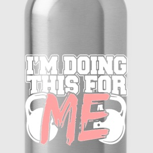 bodybuilder - I am doing this for myself - Water Bottle
