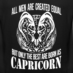 Capricorn - The best men are born as capricorn - Men's Premium Tank
