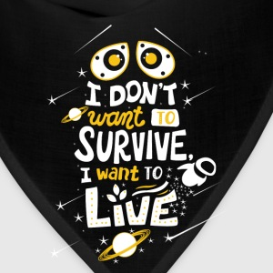 WALL·E - I don't want to survive I want to live - Bandana