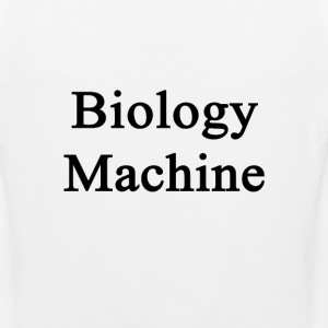 biology_machine T-Shirts - Men's Premium Tank