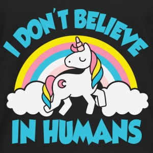 Unicorns - I don't believe in humans Tanks - Men's Premium Long Sleeve T-Shirt