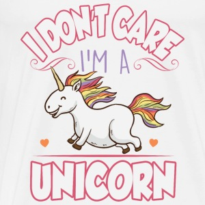 I don't care I'm a unicorn Tanks - Men's Premium T-Shirt