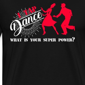 Tap Dance Super Power - Men's Premium T-Shirt