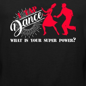 Tap Dance Super Power - Men's Premium Tank