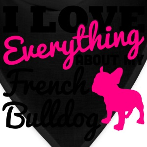 I Love Everything About My French Bulldog Bags & backpacks - Bandana