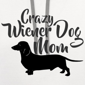 Crazy Wiener Dog Mom T-Shirts - Contrast Hoodie
