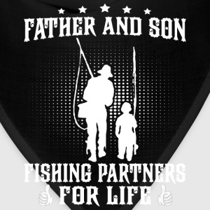 Fishing - Father and son fishing partners for life - Bandana