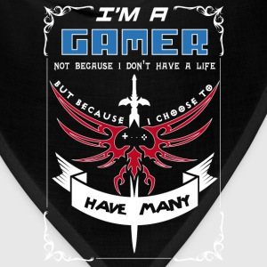 I'm a Gamer - I choose to have many lives - Bandana