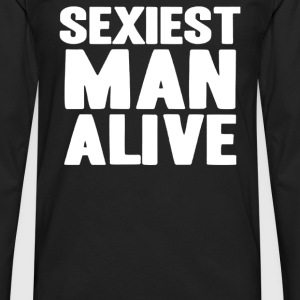 Sexiest Man Alive - Men's Premium Long Sleeve T-Shirt